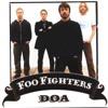 Foo Fighters - DOA ( Mystif Remix )