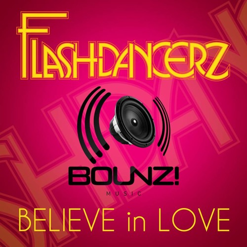 Flashdancerz - Believe In Love (Cristian Poow Remix) // Out now!