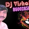 AAna Bhau Ne Kelaya Full Road Show Mix  DJ VISHAL NILESH PROUDCTION 8600285848