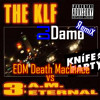 DJ Damo - 20th Centry Fox Vs Knife Party EDM Death Machine VS KLF 3am Eternal