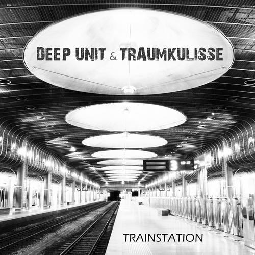 Deep Unit & Traumkulisse - Trainstation (Melodic MIx)