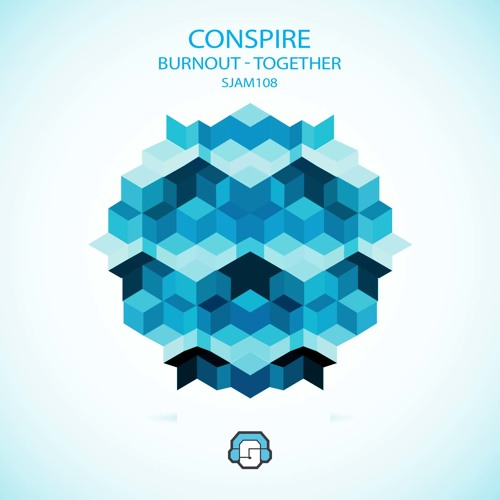Conspire - Burnout - FREE DOWNLOAD