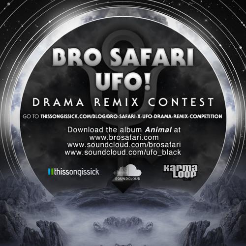 Bro Safari x UFO! - Drama (Larry K Stupid Thick Remix) (Remix Competition Submission)