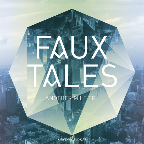 Another Mile (feat. Patrick Bishop) by Faux Tales