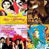 B.A PASS,LOVE IN BOMBAY,RABBA MAIN KYA KAROON & CHOR CHOR SUPER CHOR - Audio Reviews