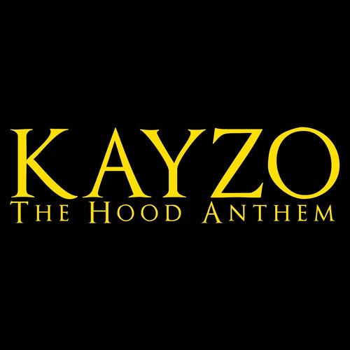 The Hood Anthem by Kayzo