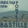 Bastille - Pompeii (Digital Toys Remix) FREE DOWNLOAD