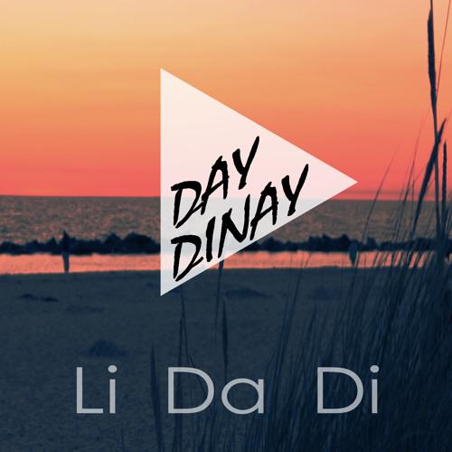 Day Dinay - Li Da Di (Original Mix)