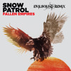 Snow Patrol - Fallen Empires (EvilSound Remix)