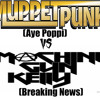 Aye Poppi Breaking News Mp3 (Muppet Punk Vs MGK)