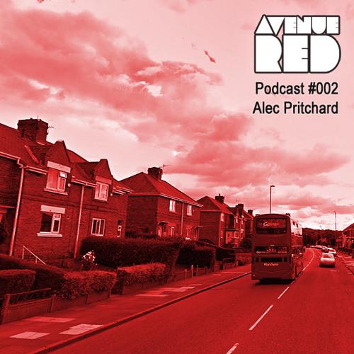 Avenue Red Podcast #002 - Alec Pritchard