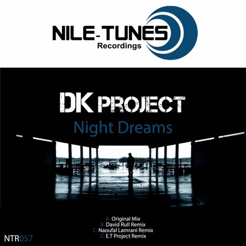 Dk Project - Night Dreams (Naoufal Lamrani Remix ) [ Niles Tunes Recording / Preview ]