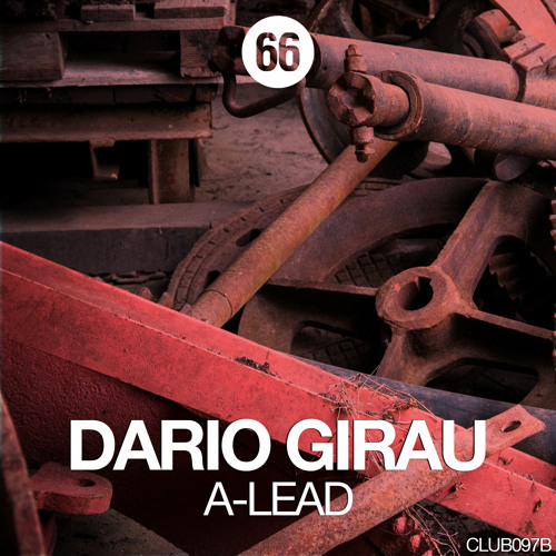 Dario Girau Present A - Lead EP [Club66 Rec]