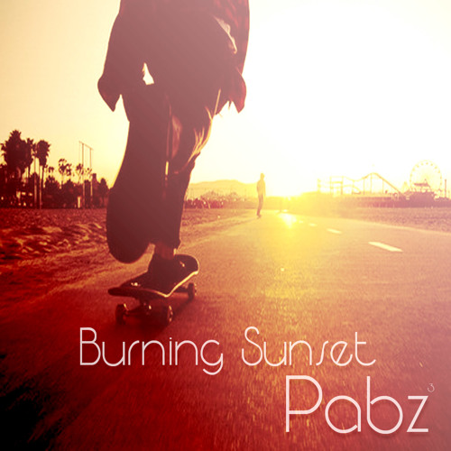 Burning Sunset (prod.Pabzzz)