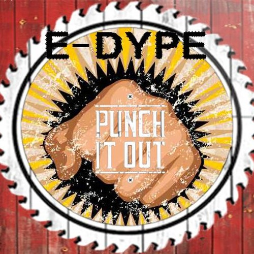 Edype - Punch It Out