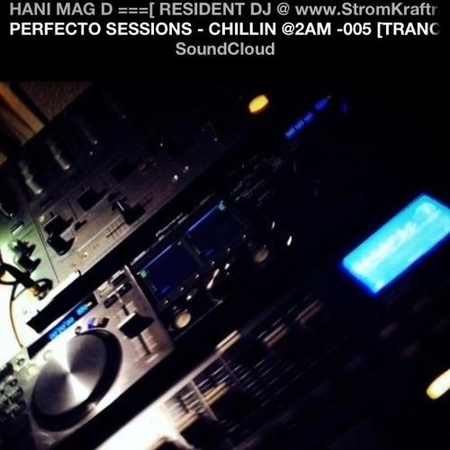 PERFECTO SESSIONS - CHILLIN @2AM -005 [TRANCE]