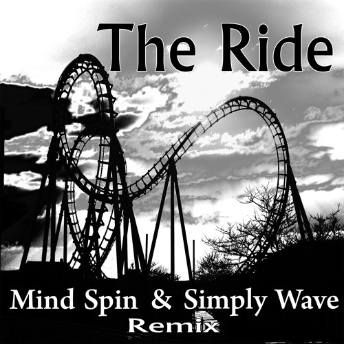 The Ride (Mind Spin Vs Simply Wave Remix) Out Soon On Iono Music ! (Preview)