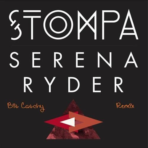 Serena Ryder - Stompa (Bit Catchy Remix)