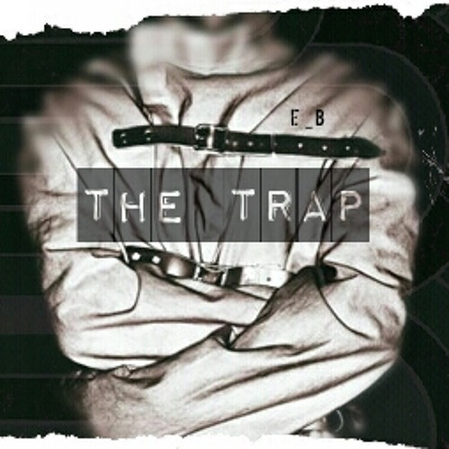 The_Trap-(Beats/Instrumentals) by e_b @DaSpacestation