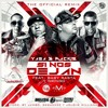 Yaga Y Mackie Ft. Baby Rasta Y Gringo - Si Nos Dejan (Remix)(Original).mp3