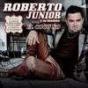 Roberto Junior y Su Bandeño - Te Lo Adverti [2013]