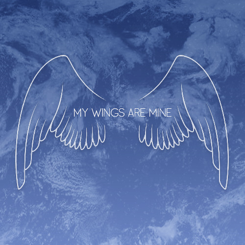 My Wings Are Mine (Prod. Tantu)