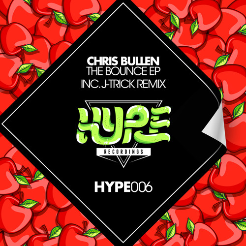 Chris Bullen - The Bounce (J-Trick Remix) *OUT NOW*