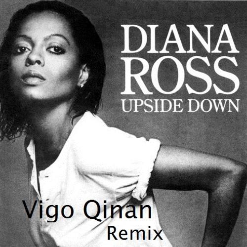 Diana Ross - Upside Down (Vigo Qinan Remix)