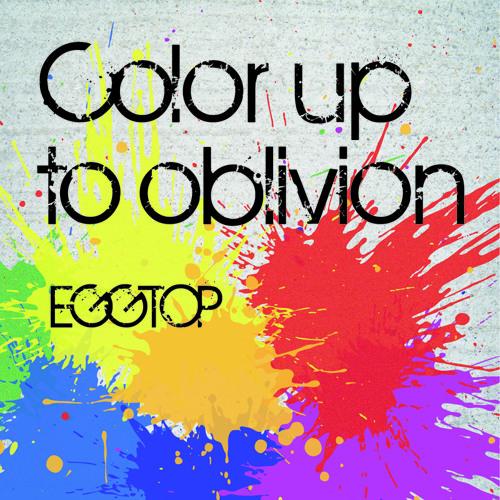 Color up to oblivion