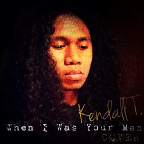 Kendall T. - When I Was Your Man (Bruno Mars Cover)