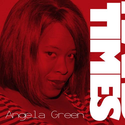 Hardtimes with Angela Green