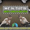 MC W SHEIK- VIDA OSTENTATIVA { DJ RENAN DE NITEROI} ===ESTUDIO DOS CHEFES ===