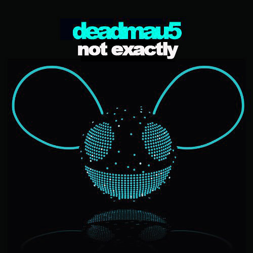 deadmau5 - not exactly [remake #2] by HD