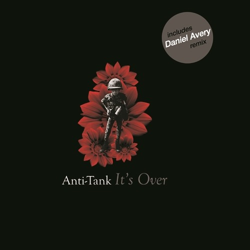 ANTI-TANK - It's Over 'Daniel Avery Remix' (Join Our Club)