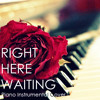 Right Here Waiting Piano Instrumental Cover