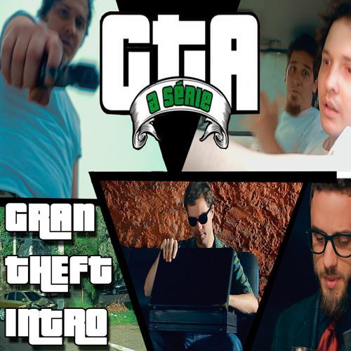 GTA - A série - Gran Theft Intro