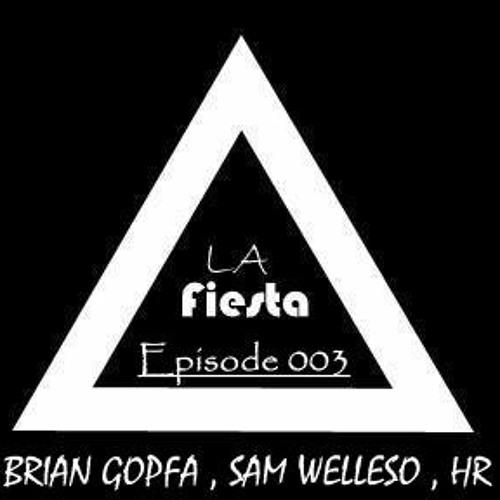 LA Fiesta Episode #003