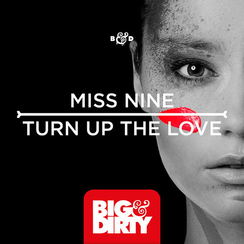 Turn Up The Love by Miss Nine (Extended Mix)