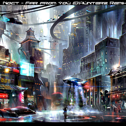 Noct - Far From You (D.Hunterz Remix) FREE FLP
