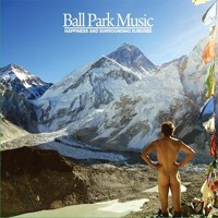 Ball Park Music, All I Want Is You