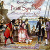 """PIRATE SYMPHONY """"William Kidd"""" 1 hour length * with introduction by narrator D Manson & J Sand"""