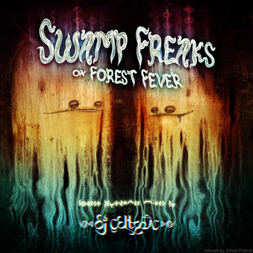 Swamp Freaks On Forest Fever