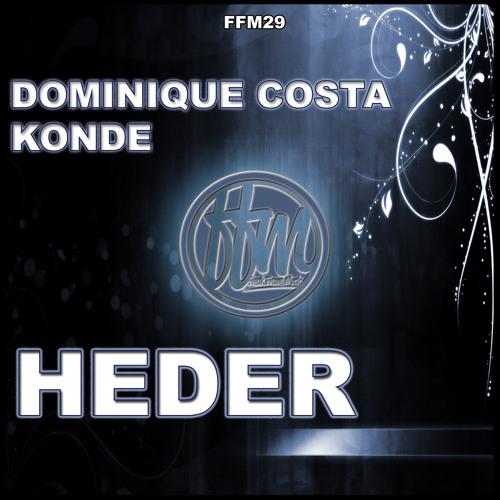 Dominique Costa, Konde - Heder [FFM29]