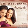 Cassiane & Jairinho - O Tempo Não Pode Apagar o Nosso Amor