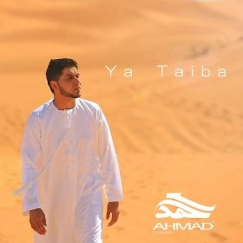 Ya Taiba (Official Arabic Urdu) By Ahmad Hussain
