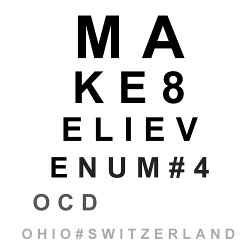 Make8elieve 4 OCD (7'22'')