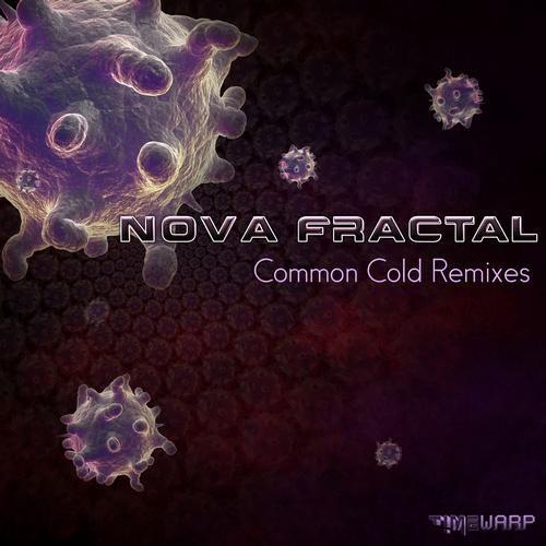 Nova Fractal - Common Cold (Dense Denso RMX)