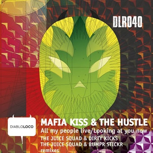 DLR040 MAFIA KISS & THE HUSTLE-All My People Live (cut)