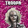Troopa - Beetlejuice (Original Mix)