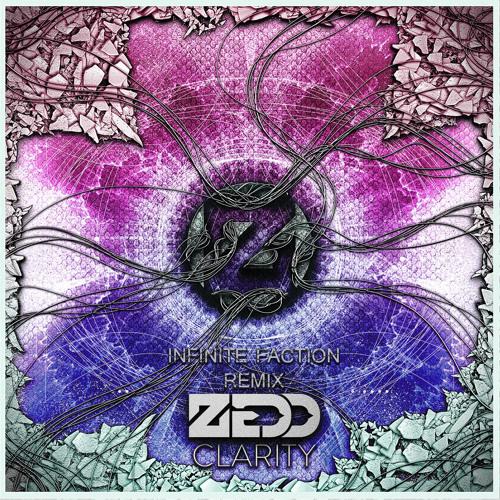 Zedd - Clarity (feat. Foxes) (Infinite Faction Remix)